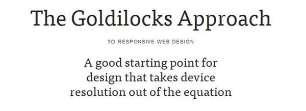 The Goldilocks Approach